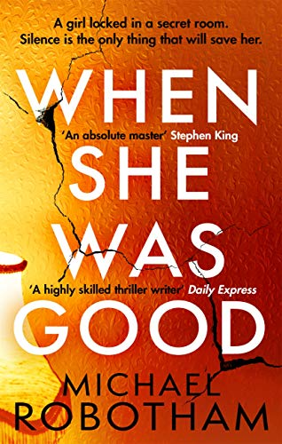 When She Was Good: The heart-stopping new thriller from the mastermind of crime (Cyrus Haven) (English Edition)
