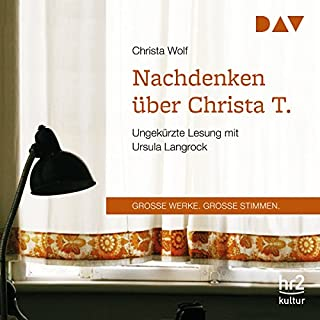 Nachdenken über Christa T.                   By:                                                                                                                                 Christa Wolf                               Narrated by:                                                                                                                                 Ursula Langrock                      Length: 6 hrs and 18 mins     Not rated yet     Overall 0.0