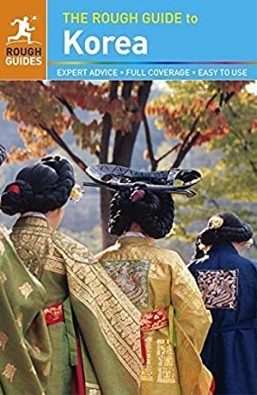 The Rough Guide to Korea (Rough Guides) by Rough Guides(2015-10-06)