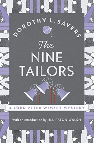 The Nine Tailors: a cosy murder mystery for fans of Poirot (Lord Peter Wimsey Series Book 11) (English Edition)