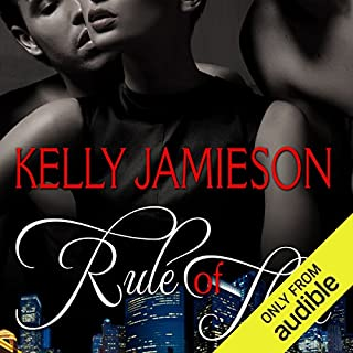 Rule of Three                   By:                                                                                                                                 Kelly Jamieson                               Narrated by:                                                                                                                                 Carly Robins                      Length: 7 hrs and 26 mins     249 ratings     Overall 4.4