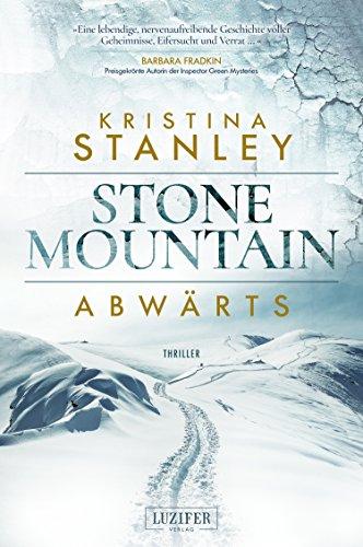 ABWÄRTS: Kriminalroman (Stone Mountain 1)