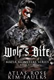 Wolf's Bite (Mafia Monsters Series 4)
