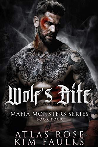 Wolf's Bite (Mafia Monsters Book 4)
