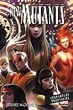 New Mutants T03 - Affaires inachevées