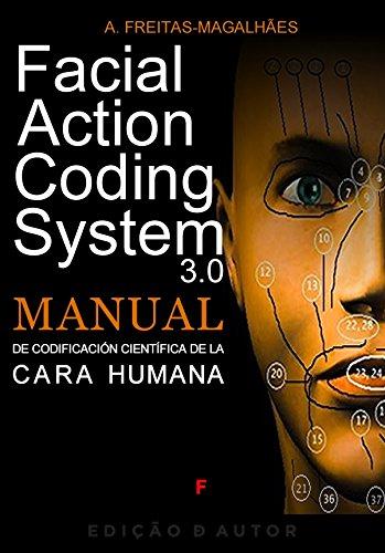 Facial Action Coding System 3.0 - Manual de Codificación de la Cara Humana
