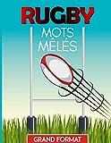 Mots-mêlés Rugby Grand Format: Sport cérébral | Mots-mêlés pour adultes | 46 Grilles pour découvrir le monde du Rugby | Gros caractères | Avec solutions