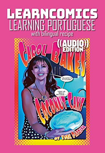 Learncomics ((Audio))   Learning Portuguese with bilingual recipe   Carol Bakes Coconut Cake (English Edition)