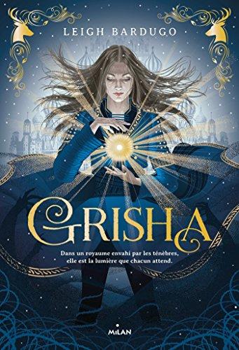 Grisha, Tome 01 : Grisha eBook: Bardugo, Leigh, SAVIC, Nenad: Amazon.fr