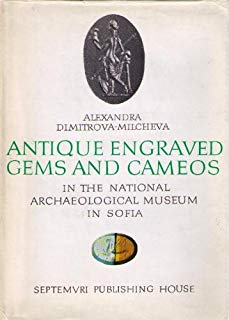 Antique Engraved Gems and Cameos in the National Archaeological Museum in Sofia