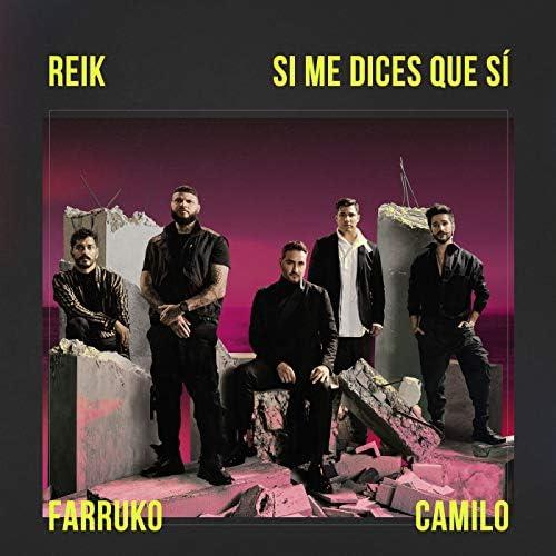 Reik, Farruko & Camilo