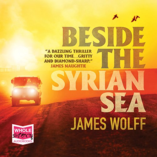 Beside the Syrian Sea audiobook cover art