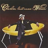 Charlie, Last Name Wilson by Charlie Wilson (2005-09-13)