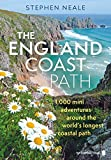 The England Coast Path: Exploring the World's Longest Continuous Coastal Path: 1,000 Mini Adventures Around the World's Longest Coastal Path