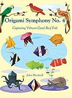 Origami Symphony No. 4: Capturing Vibrant Coral Reef Fish