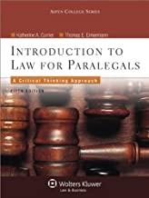 Introduction to Law for Paralegals: Critical Thinking Approach, 5th Edition (Aspen College Series)