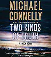 Two Kinds of Truth (A Harry Bosch Novel (20))