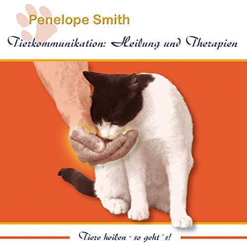 Heilung und Therapien: Tiere heilen - So geht's! (Tierkommunikation) Titelbild