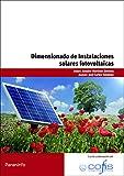 Dimensionado de instalaciones solares fotovoltaicas (Cp - Certificado Profesionalidad)