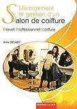 Management et gestion d'un salon de coiffure Brevet Professionnel Coiffure