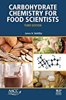 Carbohydrate Chemistry for Food Scientists