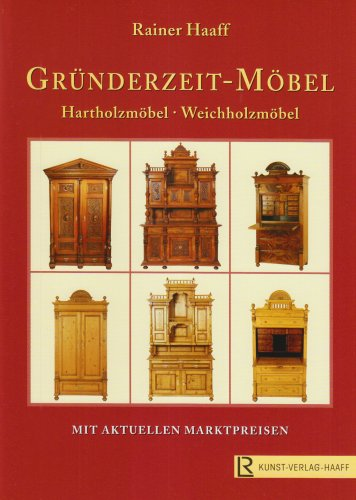 Gründerzeit-Möbel: Hartholzmöbel - Weichholzmöbel