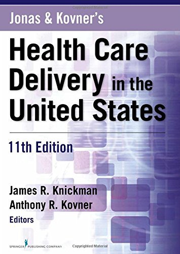 Jonas and Kovner's Health Care Delivery in the United States, 11t (11th Edition) (2015-04-23) [Paperback]