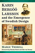 Karin Bergöö Larsson and the Emergence of Swedish Design