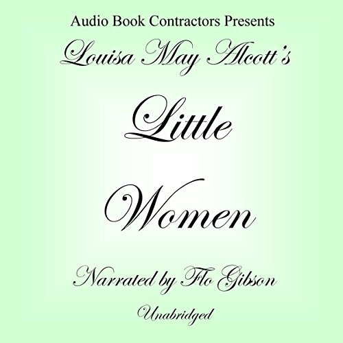 Little Women                   Written by:                                                                                                                                 Louisa May Alcott                               Narrated by:                                                                                                                                 Flo Gibson                      Length: 18 hrs and 5 mins     Not rated yet     Overall 0.0