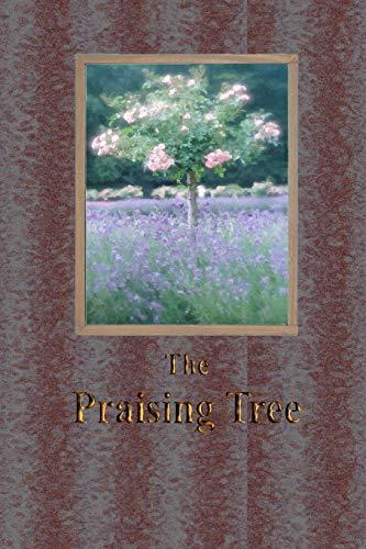 The Praising Tree