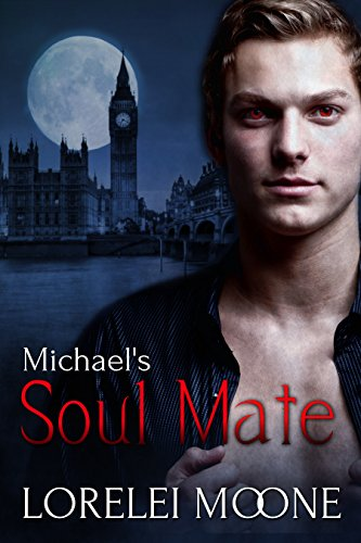 Michael's Soul Mate: A Steamy BBW Vampire Romance (Vampires of London Book 2)