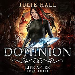 Dominion     Life After, Book 3              By:                                                                                                                                 Julie Hall                               Narrated by:                                                                                                                                 Vanessa Moyen                      Length: 9 hrs and 34 mins     44 ratings     Overall 4.8