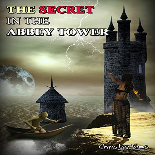 The Secret in the Abbey Tower audiobook cover art