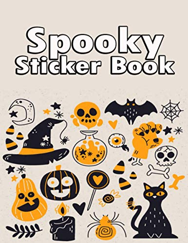 Ultimate Halloween Sticker Book: Collect and Keep Your Favorite Spooky Stickers Forever