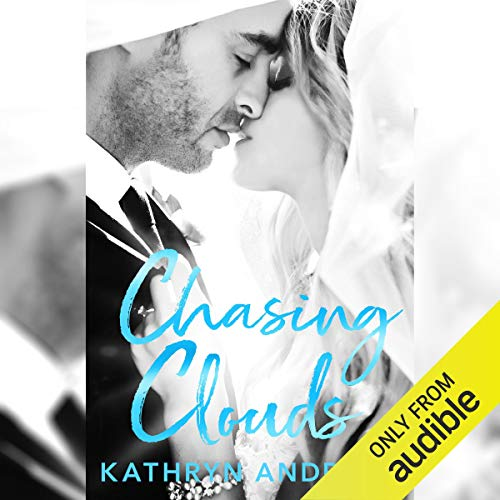 Chasing Clouds audiobook cover art