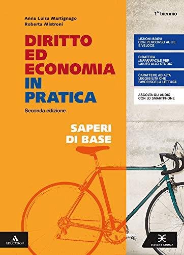Diritto ed economia in pratica. Saperi di base. Per gli Ist. professionali. Con e-book. Con espansione online