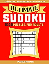 Ultimate Sudoku: 1000 Puzzles For Adults - 1,000 Easy, Medium and Hard Puzzles