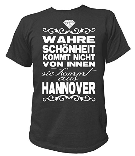 Artdiktat Herren T-Shirt - Wahre Schönheit Kommt Nicht von Innen - Sie Kommt aus Hannover Größe XXXL, Schwarz
