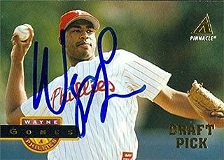 Autograph Warehouse 45510 Wayne Gomes Autographed Baseball Card Philadelphia Phillies 1994 Pinnacle No .434