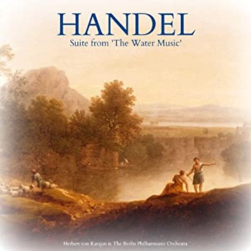 Handel: Suite from 'The Water Music'