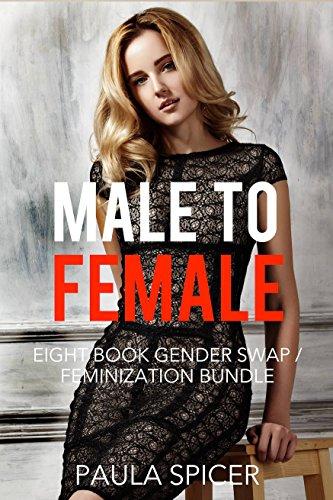 Female to Male: Eight Book Gender Swap / Feminization Bundle (English Edition)