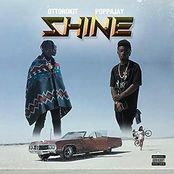 shine (feat. PoppaJay)
