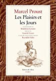 Les Plaisirs et les Jours - Fac-similé de l'édition originale, illustrations de Madeleine Lemaire, partitions de Reynaldo Hahn