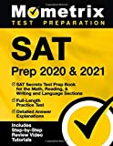 SAT Prep 2020 & 2021: SAT Secrets Test Prep Book for the Math, Reading, & Writing and Language Sections, Full-Length Practice Test, Detailed Answer ... Step-by-Step Review Video Tutorials]