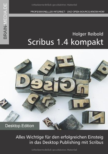 Scribus 1.4 kompakt, m. CD-ROM