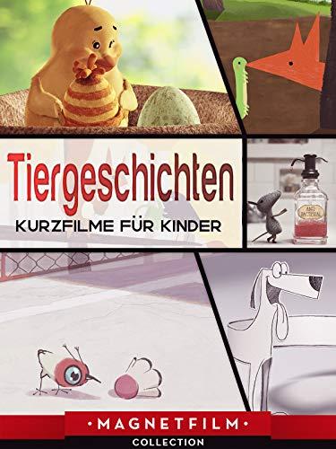 Tiergeschichten - Kurzfilme für Kinder