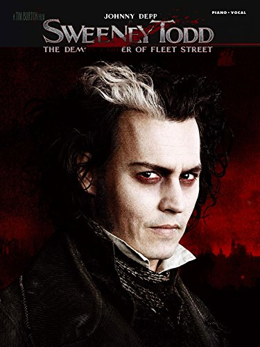 Sweeney Todd - Movie Selections Songbook: The Demon Barber of Fleet Street (English Edition)