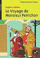 Oeuvres & Themes: Le voyage de Monsieur Perrichon