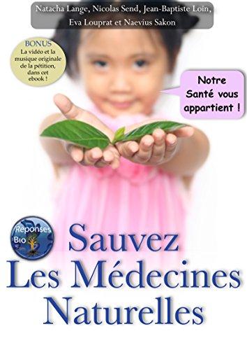 Couverture du livre Sauvez les médecines naturelles