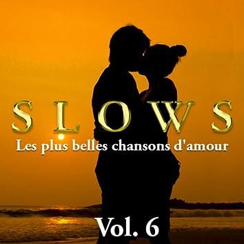 Slows - Les plus belles chansons d'amour, Vol. 6